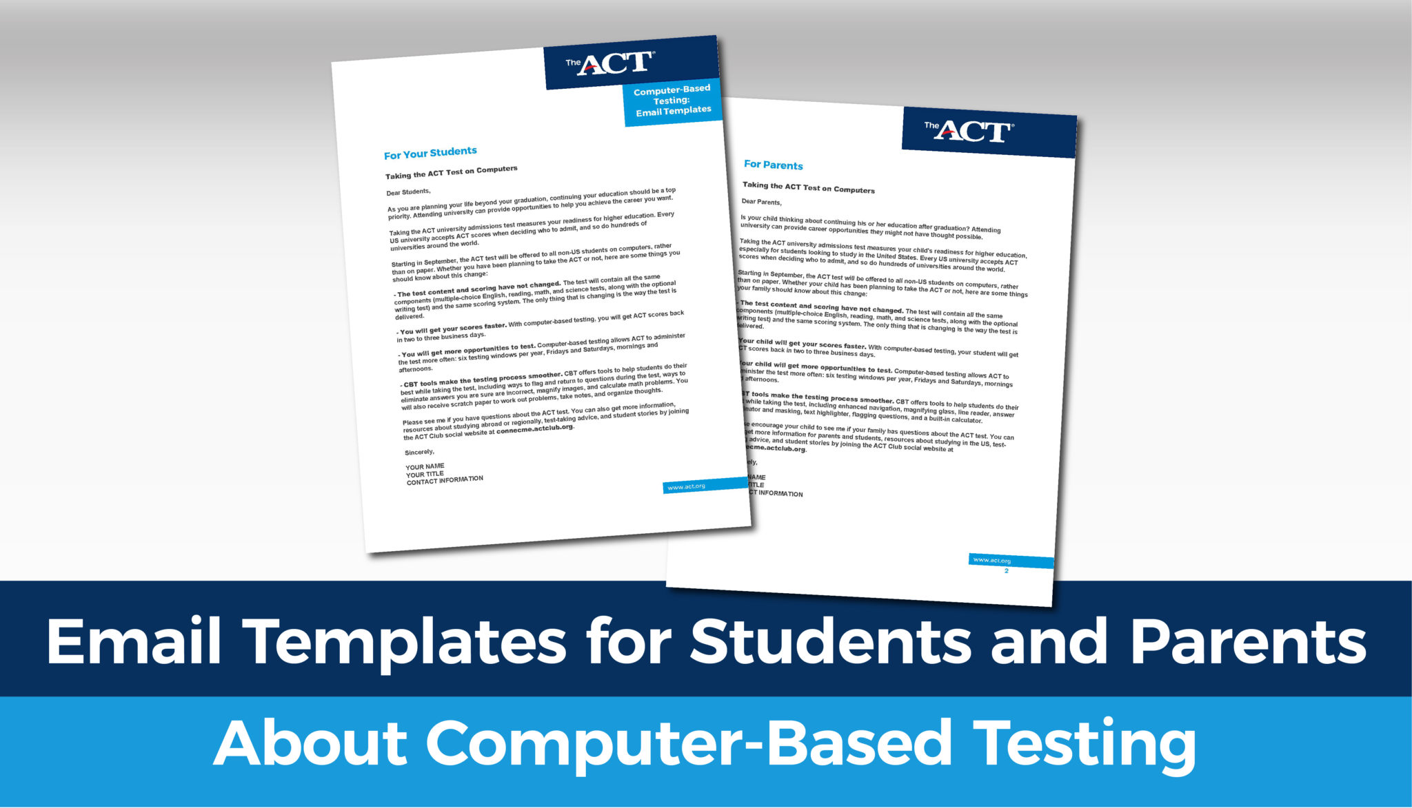 Email Templates for Students and Parents about Comuter-based Testing