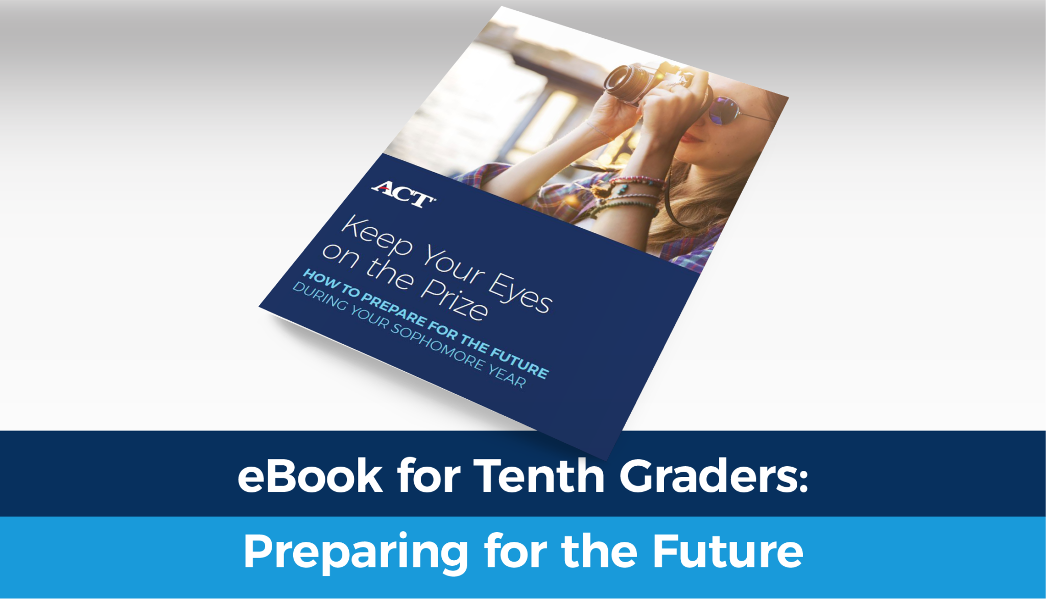 Preparing for the Future: eBook for the Tenth Graders